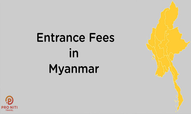 Entrance Fees in Myanmar [Infographic]
