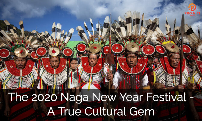 The 2020 Naga New Year Festival – A True Cultural Gem