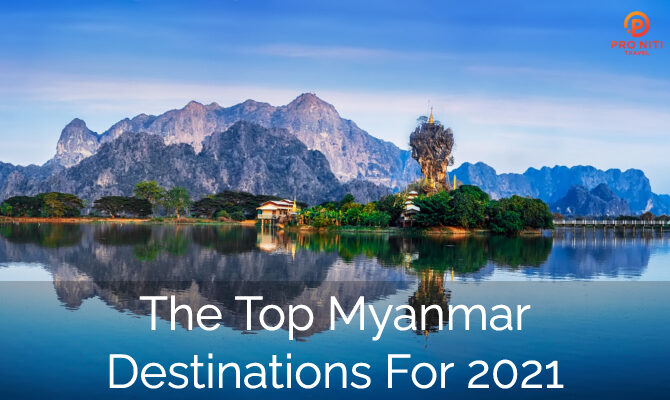 The Top Myanmar Destinations for 2020