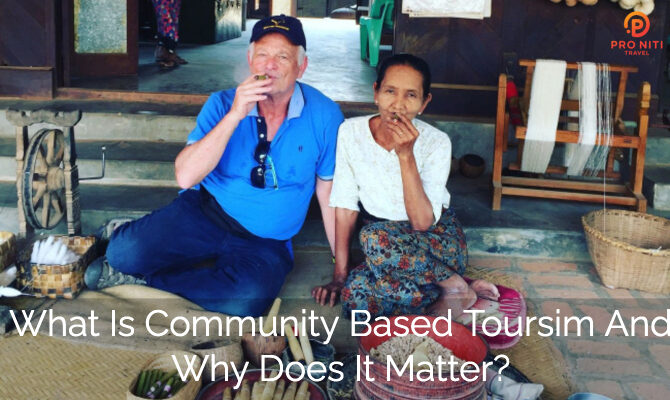 What is Community Based Tourism (and Why Does It Matter?)
