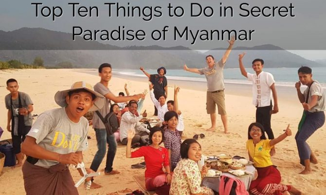 Top 10 Things to Do in Dawei - Secret Paradise of Myanmar